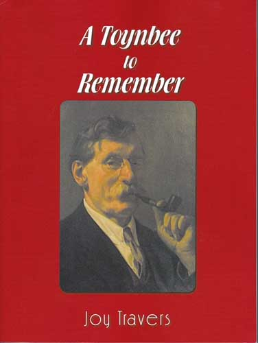 Front page of 'A Toynbee to Remember', By Joy Travers