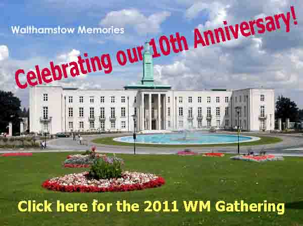 Walthamstow Memories 10th Anniversary